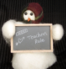 """Teachers Rule"" Wooly® Primitive Snowmen (SKU: 10195)"
